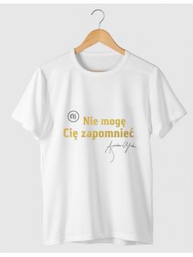 "T-shirt ""Nie mogę Cię..."