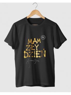 """Męski T-shirt """"Mam Zły Dzień"""" - Złota Kolekcja 25lat"""