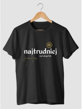 """Męski T-shirt """"Najtrudniej""""..."""