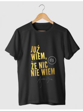 """Męski T-shirt """"Już wiem, że..."""